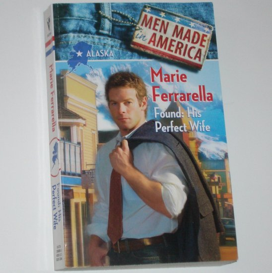 Found: His Perfect Wife by MARIE FERRARELLA Harlequin Romance 2000 Men Made in America
