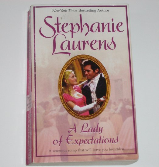A Lady of Expectations by STEPHANIE LAURENS Historical Regency Romance 1995 The Lester Family Series