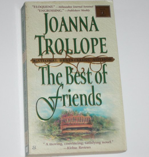 The Best of Friends by JOANNA TROLLOPE Contemporary Romance 1999