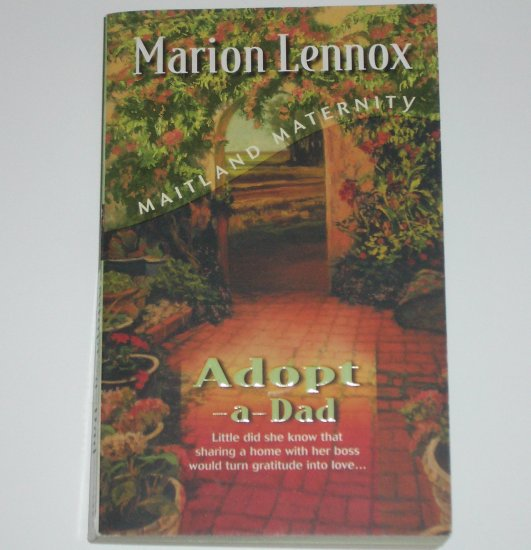 Adopt a Dad by MARION LENNOX Harlequin Maitland Maternity 2000