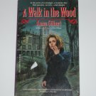 A Walk in the Wood by ANNA GILBERT Gothic Romance 1989