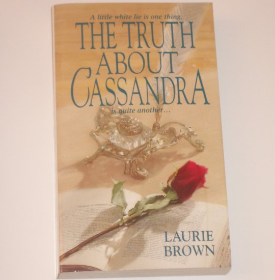 The Truth About Cassandra by LAURIE BROWN Historical Regency Romance 2003