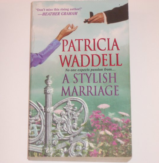 A Stylish Marriage by PATRICIA WADDELL Historical Victorian Romance 2002