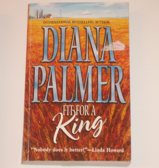 Fit for a King by DIANA PALMER Romance 1987