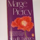 Small Changes by MARGE PIERCY Fiction 1987