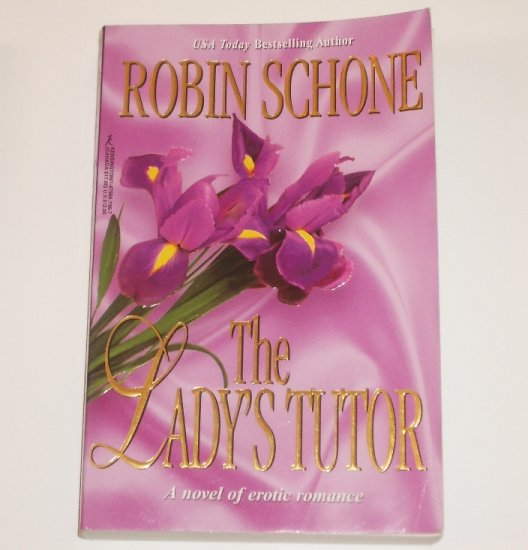 The Lady's Tutor by ROBIN SCHONE English Setting Victorian Romance 1999 Trade Size Paperback