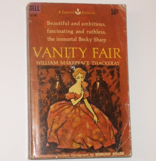 Vanity Fair by MILLIAM MAKEPEACE THACKERAY Historical Romance 1961