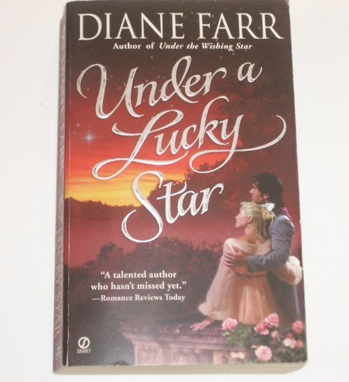 Under a Lucky Star by DIANE FARR Historical Regency Romance 2004 Star Trilogy series