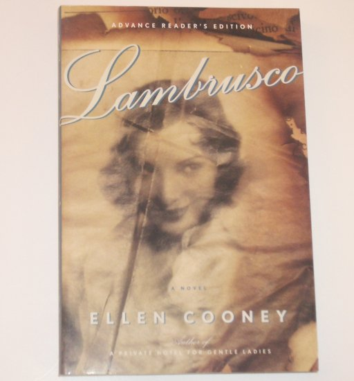 Lambrusco by ELLEN COONEY Advance Readers Edition 2008