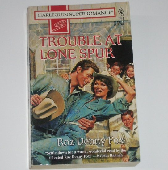 Trouble at Lone Spur by ROZ DENNY FOX Harlequin SuperRomance 716 1996