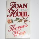 Thorne's Way by JOAN HOHL Romance 1982