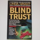 Blind Trust by LINDA GRANT A Catherine Sayler Mystery 1991 Like New