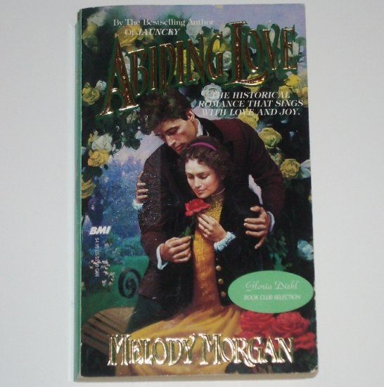 Abiding Love by MELODY MORGAN Historical Western Romance 1995