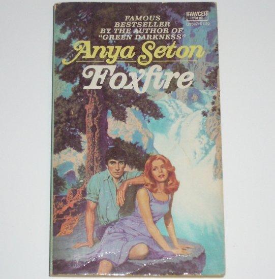 Foxfire by ANYA SETON 1975