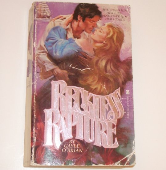 Reckless Rapture by GAYLE O'BRIAN Historical Western Romance 1983