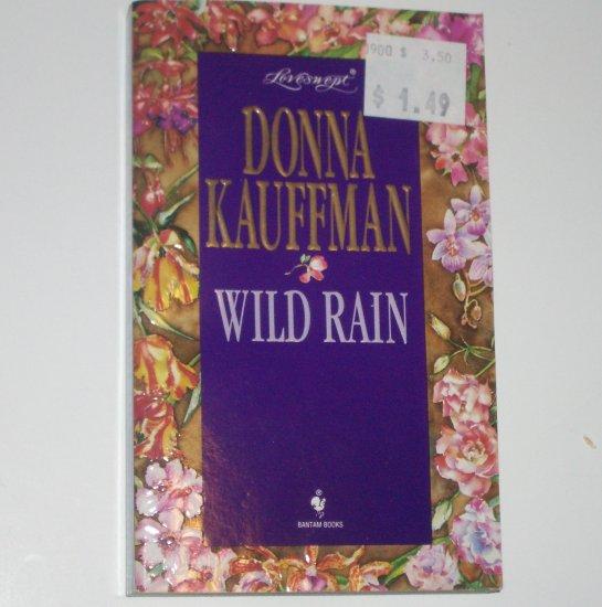 Wild Rain by DONNA KAUFFMAN Loveswept Romance #732 1995