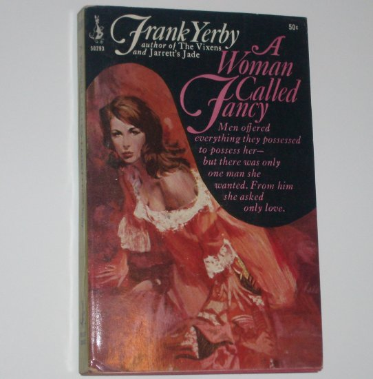 A Woman Called Fancy by FRANK YERBY Historical Romance 1966