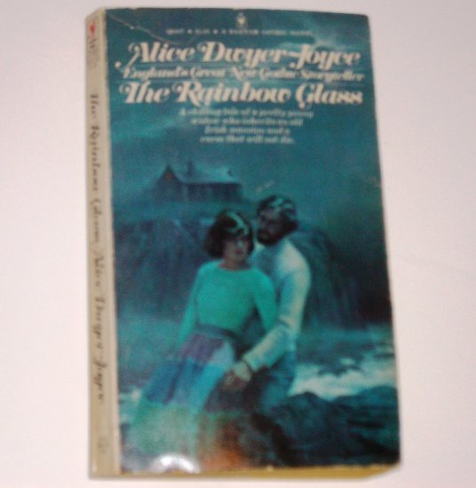 The Rainbow Glass by ALICE DWYER-JOYCE Gothic Romance 1974