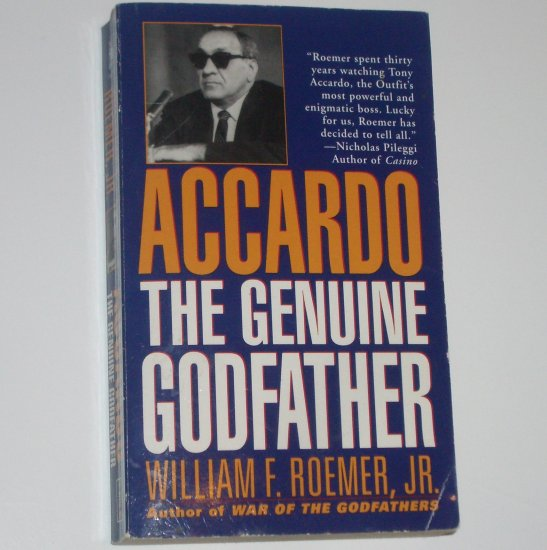 Accardo The Genuine Godfather by WILLIAM F ROEMER, JR 1996 True Crime