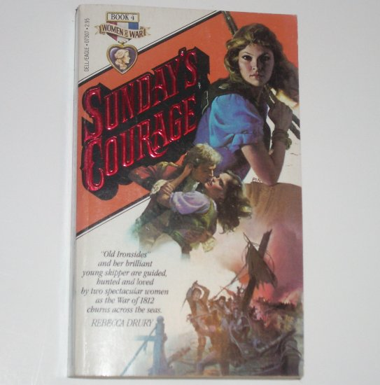Sunday's Courage by REBECCA DRURY Women at War Series 1982 Historical Fiction
