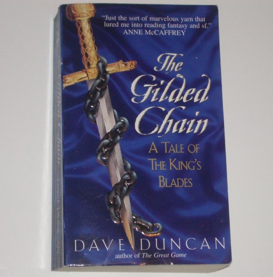 The Gilded Chain A Tale of the King's Blades by DAVE DUNCAN 1999 Fantasy