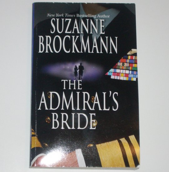 The Admiral's Bride by SUZANNE BROCKMANN 1999 Tall, Dark & Dangerous Series