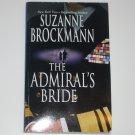 The Admiral's Bride by SUZANNE BROCKMANN 1999 Tall, Dark & Dangerous Series