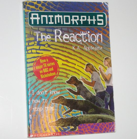 The Reaction by K A APPLEGATE Animorphs No 12 1997 U.K. Edition