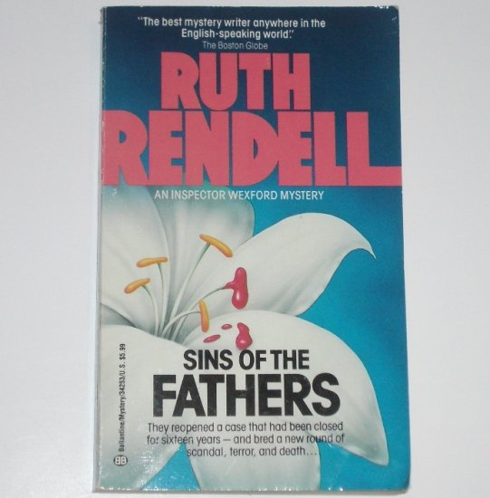 Sins of the Fathers by RUTH RENDELL A Chief Inspector Wexford Mystery 1970