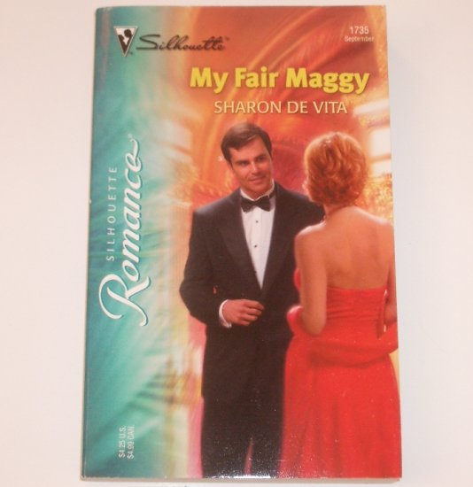 My Fair Maggy by SHARON De VITA Silhouette Romance 1735 Sep 2004