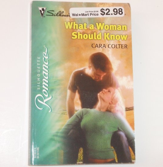 What a Woman Should Know by CARA COLTER Silhouette Romance 1685 Sep 2003
