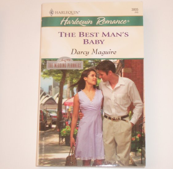 The Best Man's Baby by DARCY MAGUIRE Harlequin Romance 3805 Jul 2004 The Wedding Planners