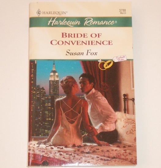 Bride of Convenience by SUSAN FOX Harlequin Romance 3788 March 2004 Contract Brides
