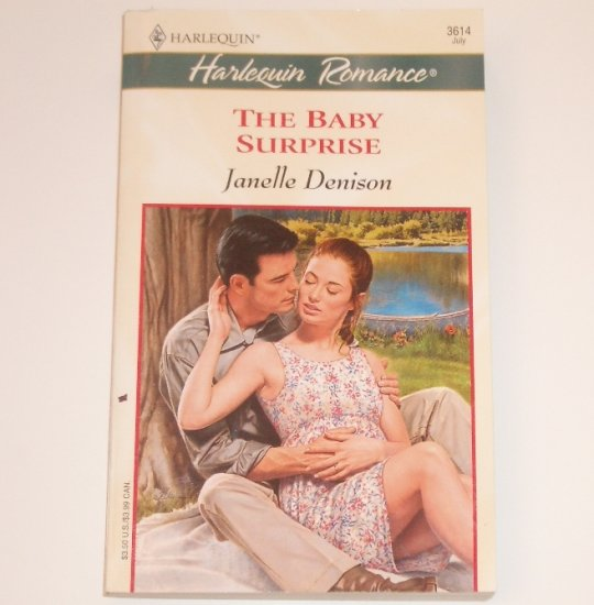 The Baby Surprise by JANELLE DENISON Harlequin Romance 3614 Jul 2000 Baby Boom