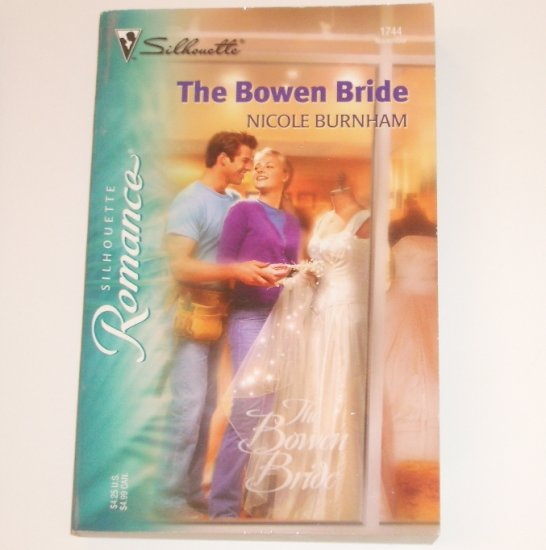 The Bowen Bride by NICOLE BURNHAM Silhouette Romance 1744 Nov 2004