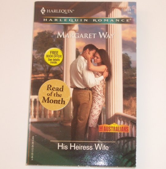 His Heiress Wife by MARGARET WAY Silhouette Romance 3811 Sep 2004 The Australians