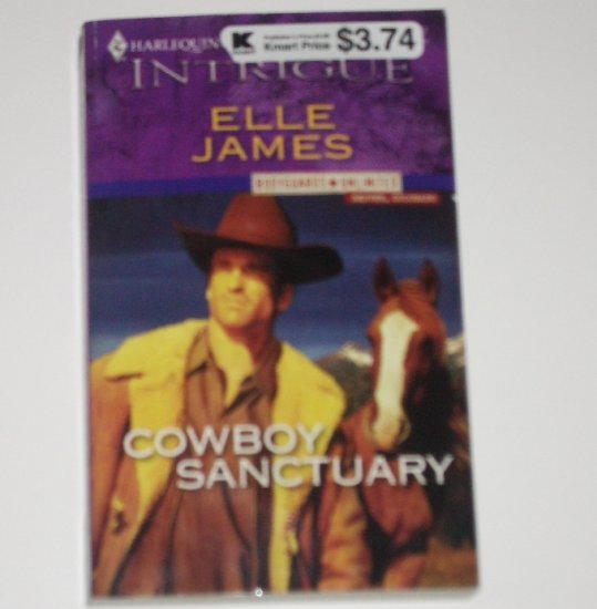 Cowboy Sanctuary by Elle James Harlequin Intrigue 987 May07 Bodyguards Unlimited