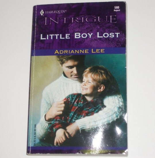 Little Boy Lost by ADRIANNE LEE Harlequin Intrigue 580 Aug00 Secret Identity