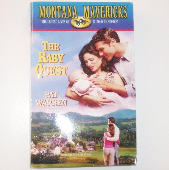 The Baby Quest by PAT WARREN Montana Mavericks Romance 2000