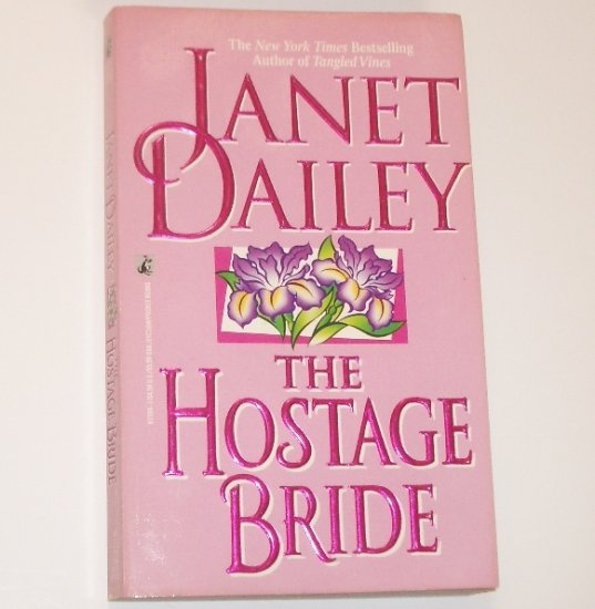 The Hostage Bride by Janet Dailey Romance 1984