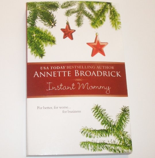 Instant Mommy by ANNETTE BROADRICK Romance 1996