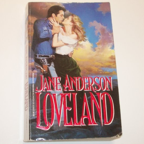 Loveland by JANE ANDERSON aka Jane Toombs Historical Western Romance 1998