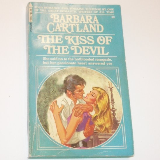 The Kiss of the Devil by BARBARA CARTLAND Romance 1975