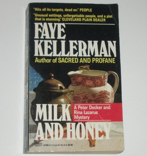 Milk and Honey by FAYE KELLERMAN A Peter Decker and Rina Lazarus Mystery 1991