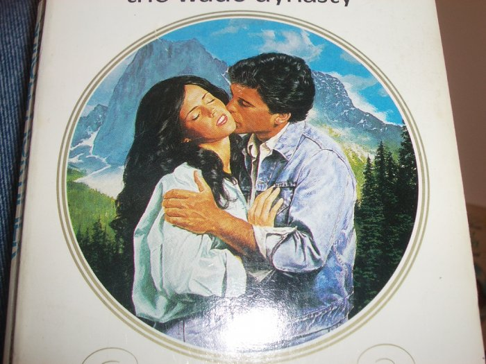 The Wade Dynasty by CAROLE MORTIMER Harlequin Presents No. 923 Oct86