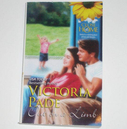 Out on a Limb by VICTORIA PADE Romance 1990 Close to Home Series