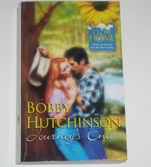 Journey's End by BOBBY HUTCHINSON Romance 1991 Close to Home Series