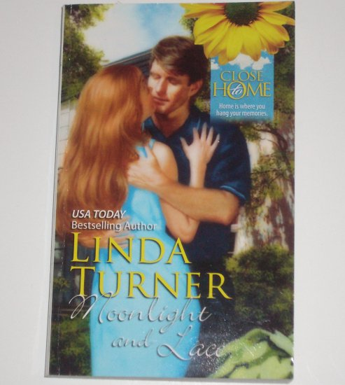 Moonlight and Lace by LINDA TURNER Romance 1990 Close to Home Series