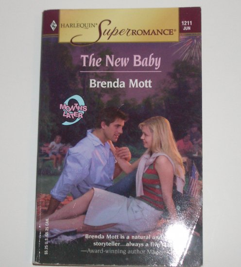 The New Baby by Brenda Mott Harlequin SuperRomance 1211 Jun04 9 Months Later Series