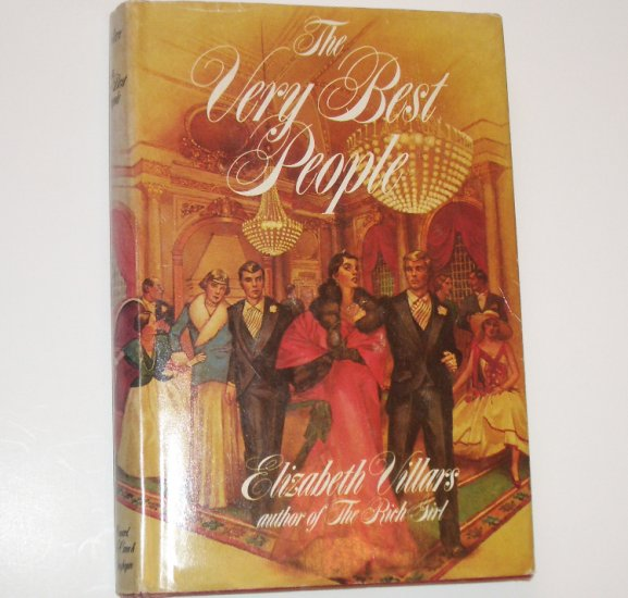 The Very Best People by ELIZABETH VILLARS Hardcover with Dust Jacket BCE 1979